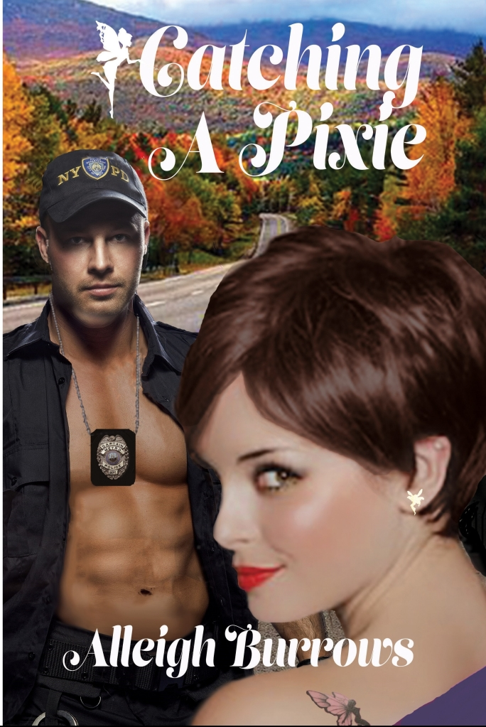 Cover for Catching a Pixie romance novel. Sexy copy and smirking young woman
